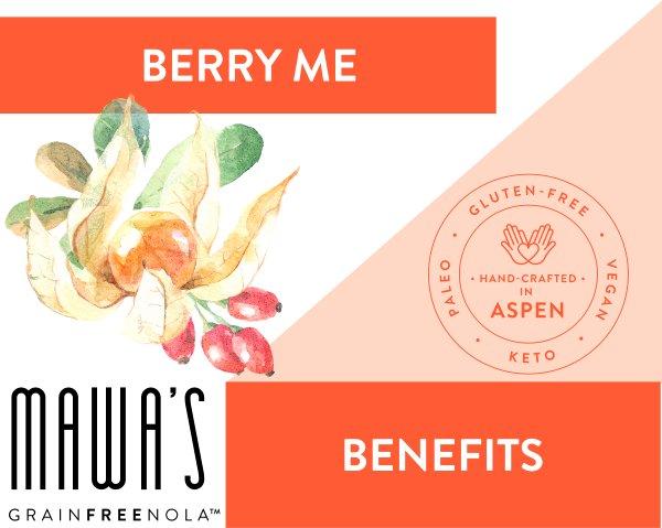 Berry Me GrainFreeNola Benefits