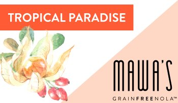 Mawa's Berry Me GrainFreeNola Granola Benefits
