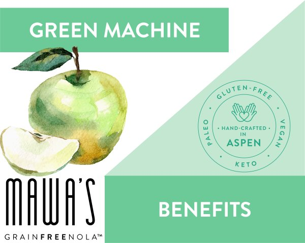 Green Machine GrainFreeNola Granola Benefits