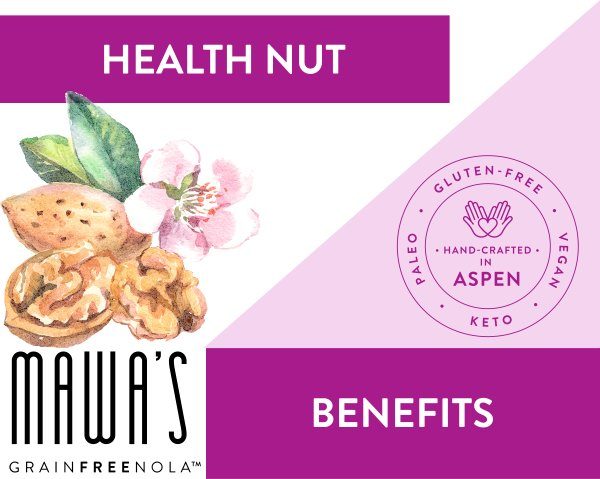 Health Nut GrainFreeNola Benefits