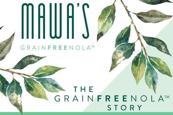 Mawa's GrainFreeNola Story