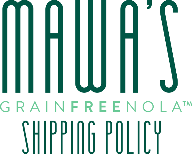 Mawa's GrainFreeNola Shipping Policy